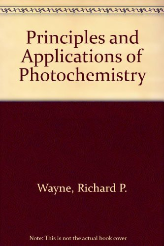 9780198552345: Principles and Applications of Photochemistry