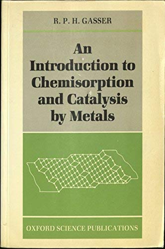 9780198552710: An Introduction to Chemisorption and Catalysis by Metals