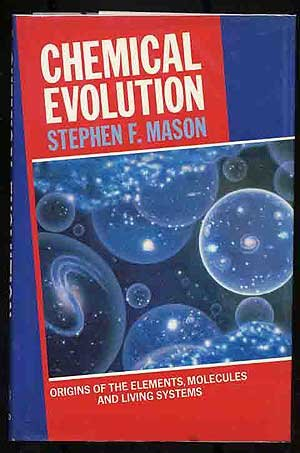9780198552727: Chemical Evolution: Origins of the Elements, Molecules, and Living Systems