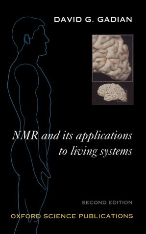 9780198552819: NMR and its Applications to Living Systems (Oxford Science Publications)