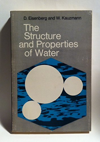 9780198553397: Structure and Properties of Water