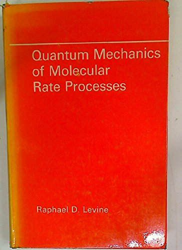 9780198553434: Quantum Mechanics of Molecular Rate Processes