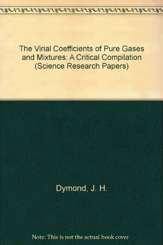 9780198553618: The Virial Coefficients of Pure Gases and Mixtures: A Critical Compilation (Science Research Papers)