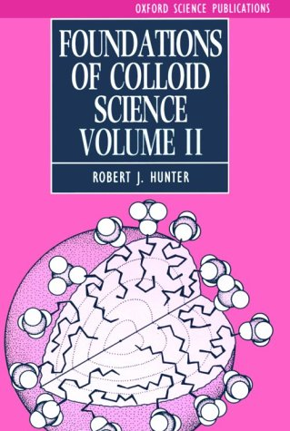 9780198553922: Foundations of Colloid Science: v.2: Vol 2