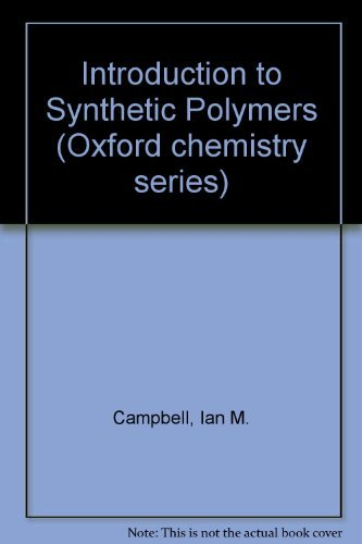 9780198553991: Introduction to Synthetic Polymers (Oxford Chemistry Series)