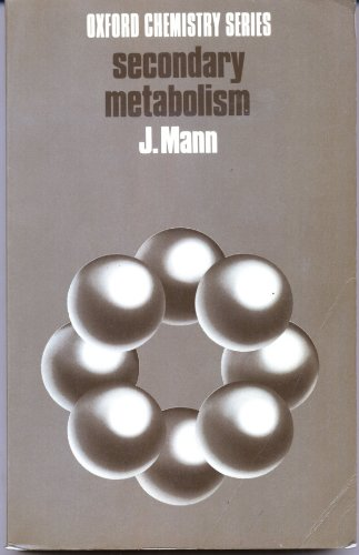 9780198555131: Secondary Metabolism (Oxford Chemistry)