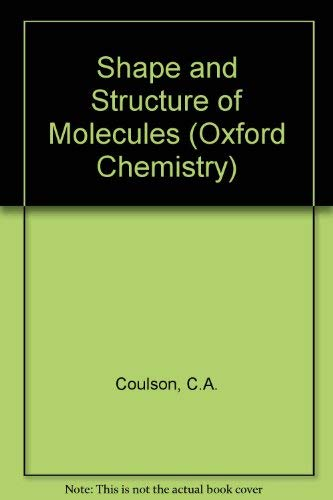 9780198555179: Shape and Structure of Molecules (Oxford Chemistry)