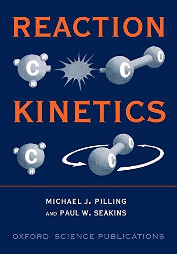 9780198555278: Reaction Kinetics (Oxford Science Publications)