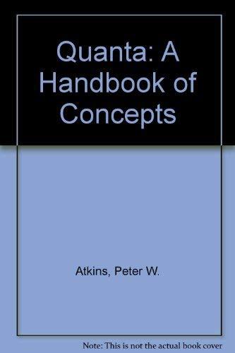 9780198555728: Quanta: A Handbook of Concepts