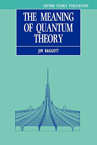 9780198555759: The Meaning of Quantum Theory: A Guide for Students of Chemistry and Physics