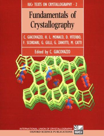 9780198555780: Fundamentals of Crystallography (International Union of Crystallography Texts on Crystallography)