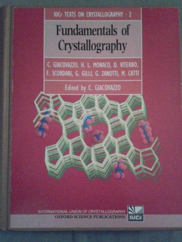 9780198555797: Fundamentals of Crystallography (International Union of Crystallography Texts on Crystallography)