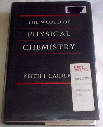 9780198555971: The World of Physical Chemistry