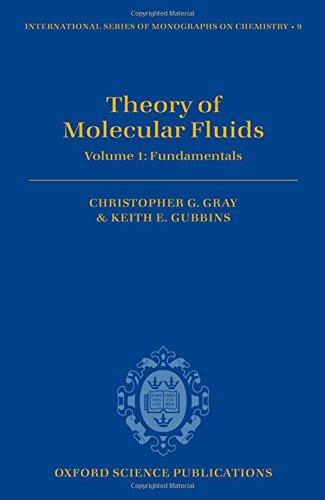 9780198556022: Theory of Molecular Fluids: Fundamentals Volume I (International Series of Monographs on Chemistry)