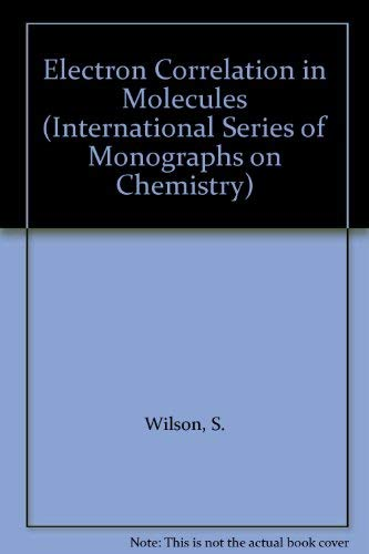 9780198556176: Electron Correlation in Molecules (International Series of Monographs on Chemistry)