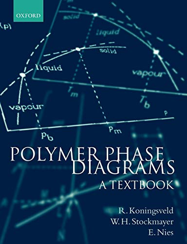 9780198556343: Polymer Phase Diagrams: A Textbook