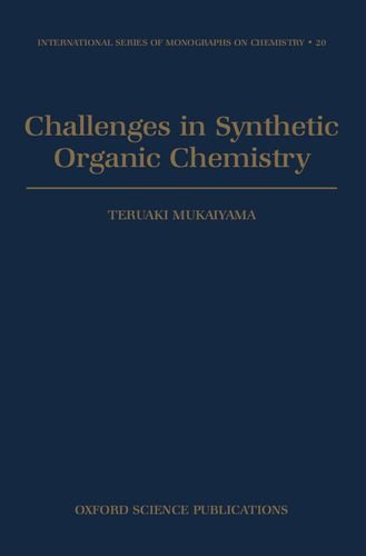 9780198556442: Challenges in Synthetic Organic Chemistry (International Series of Monographs on Chemistry)
