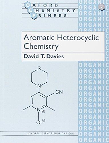 9780198556602: Aromatic Heterocyclic Chemistry