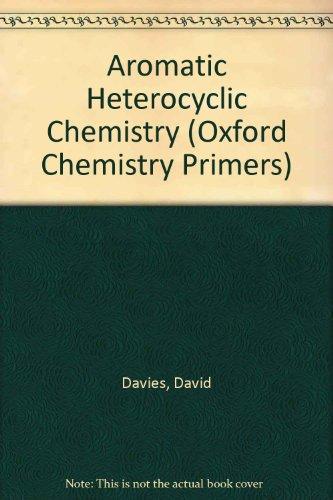 9780198556619: Aromatic Hetercyclic Chemistry