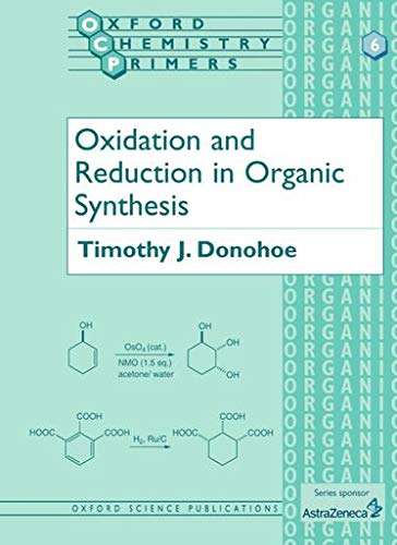 9780198556640: Oxidation and Reduction in Organic Synthesis