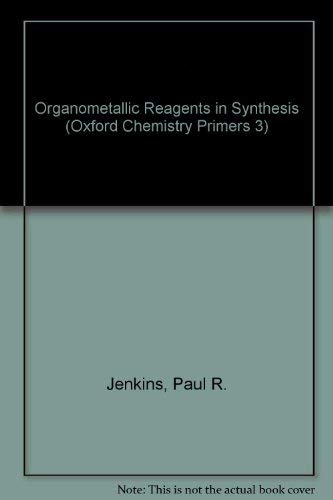 9780198556671: Organometallic Reagents in Synthesis