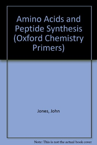 9780198556695: Amino Acid and Peptide Synthesis (Oxford Chemistry Primers)