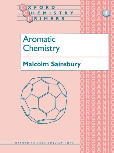 9780198556749: Aromatic Chemistry (Oxford Chemistry Primers)