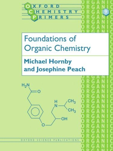 9780198556800: Foundations of Organic Chemistry (Oxford Chemistry Primers)
