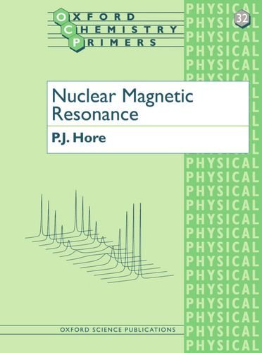 Nuclear Magnetic Resonance: Oxford Chemistry Primers