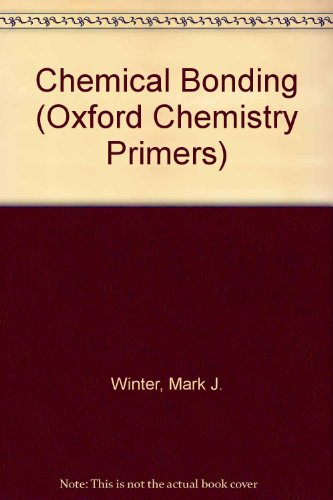 9780198556954: Chemical Bonding (Oxford Chemistry Primers)