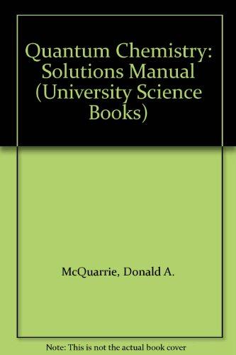 9780198557166: Quantum Chemistry: Solutions Manual (University Science Books)