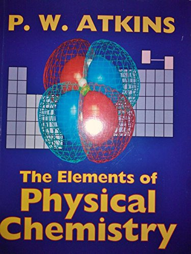 9780198557234: The Elements of Physical Chemistry