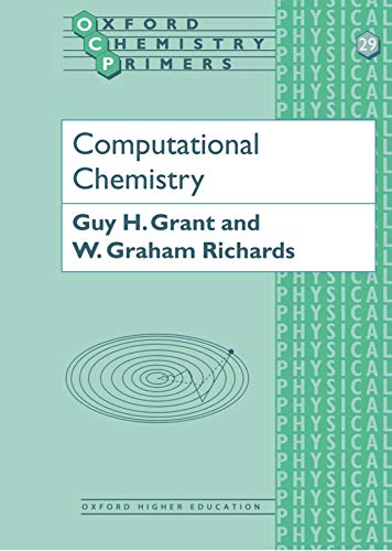 9780198557401: Computational Chemistry (Oxford Chemistry Primers)