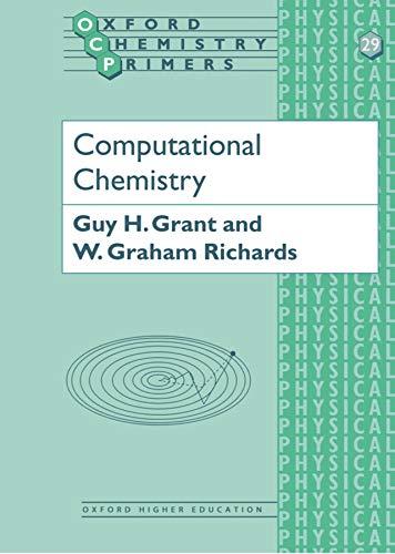 9780198557401: Computational Chemistry (Oxford Chemistry Primers)