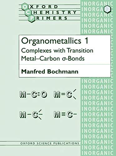 Organometallics 1: Complexes with Transition Metal-Carbon *a-bonds: Complexes with Transition ...