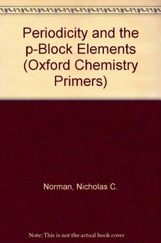 9780198557647: Periodicity and the P-Block Elements