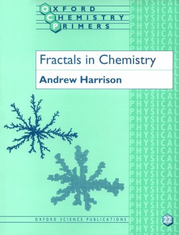 9780198557678: Fractals in Chemistry (Oxford Chemistry Primers)
