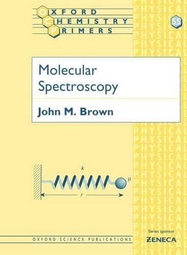 9780198557852: Molecular Spectroscopy (Oxford Chemistry Primers)
