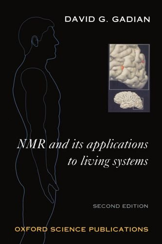 9780198558033: NMR and Its Applications to Living Systems (Oxford Science Publications)