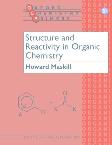9780198558200: Structure and Reactivity in Organic Chemistry
