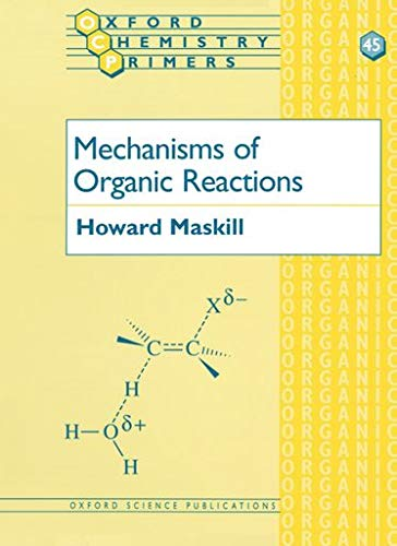 9780198558224: Mechanisms of Organic Reactions