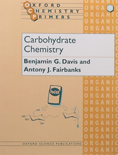 9780198558330: Carbohydrate Chemistry (Oxford Chemistry Primers (99))