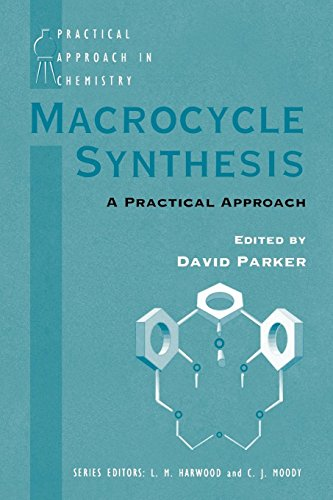 9780198558408: Macrocycle Synthesis: A Practical Approach (The Practical Approach in Chemistry Series)