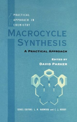 9780198558415: Macrocycle Synthesis: A Practical Approach (The Practical Approach in Chemistry Series)