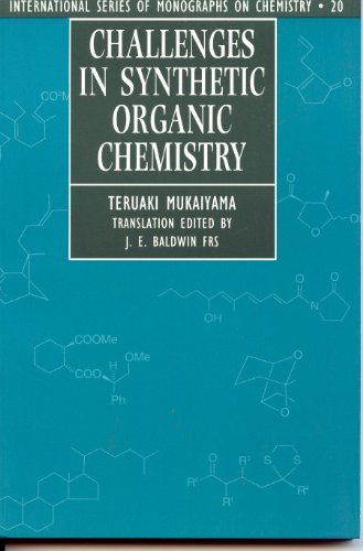 9780198558552: Challenges in Synthetic Organic Chemistry (International Series of Monographs on Chemistry)