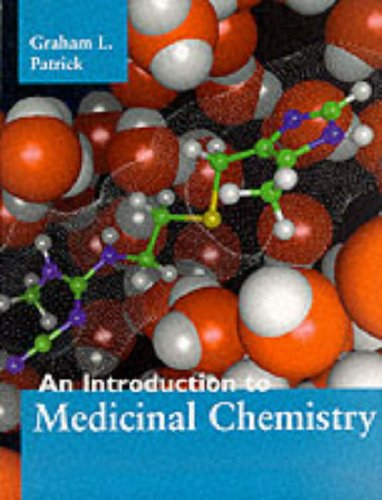 9780198558712: An Introduction to Medicinal Chemistry