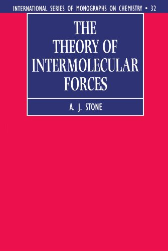 9780198558835: The Theory of Intermolecular Forces (International Series of Monographs on Chemistry)