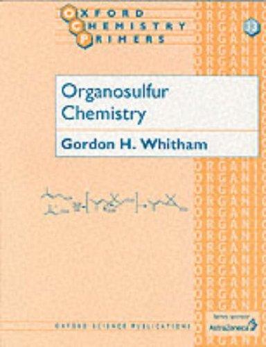 9780198558996: Organosulfur Chemistry