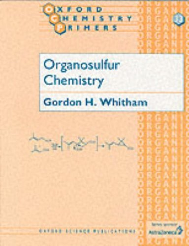 9780198558996: Organosulfur Chemistry (Oxford Chemistry Primers)