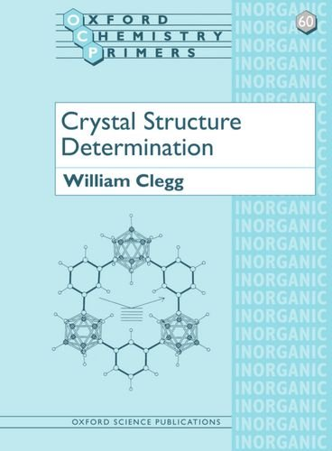9780198559016: Crystal Structure Determination (Oxford Chemistry Primers)